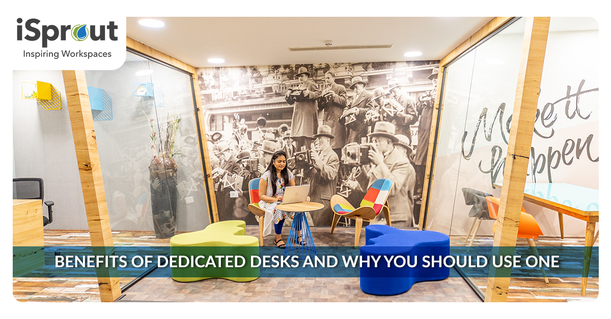 Benefits of dedicated desk